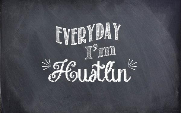 Everyday-Im-Hustlin-3